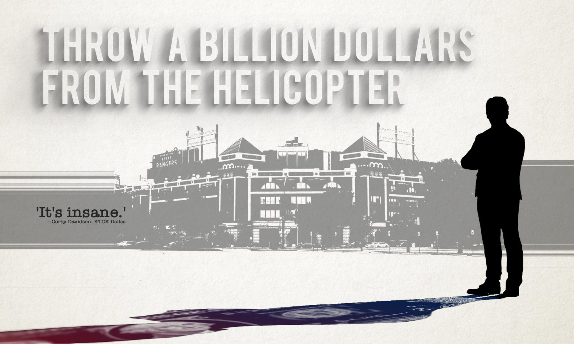 Throw A Billion Dollars From the Helicopter